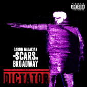 Daron Malakian and Scars On Broadway - Dictator  artwork
