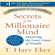 Secrets of the Millionaire Mind: Mastering the Inner Game of Wealth - By T. Harv Eker (Signed Copy) (Unabridged) - T. Harv Eker