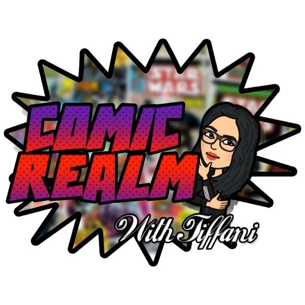 Comic Realm with Tiffani