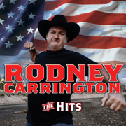 Titties and Beer (feat. Colt Ford) - Rodney Carrington - Rodney Carrington