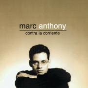 Contra la Corriente - Marc Anthony - Marc Anthony