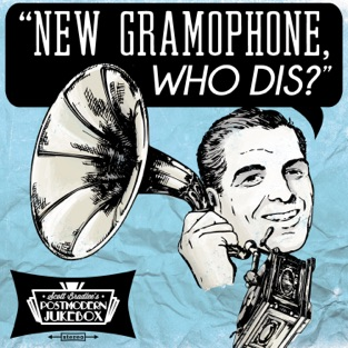 New Gramophone, Who Dis? – Scott Bradlee's Postmodern Jukebox