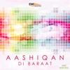 Aashiqan Di Baraat and New Hits