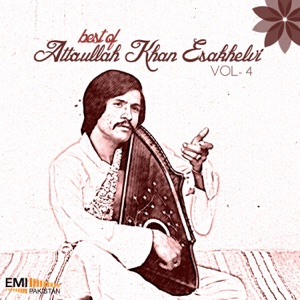 Attaullah Khan Esakhelvi - Asi Kalley Beh Beh
