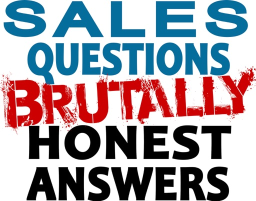 Cover image of Sales Questions Show - Brutally Honest Answers