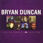 We All Need - Bryan Duncan