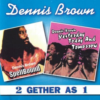 2 Gether As 1 - Dennis Brown album