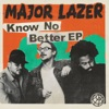 Know No Better - EP ジャケット写真