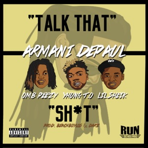 Talk That S**t (feat. SOB x RBE, OMB Peezy, Yhung T.O. & Lil Sheik) - Single Mp3 Download