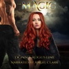 The Magic: The Wilds, Book Four (Unabridged)
