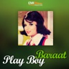 Play Boy / Baraat