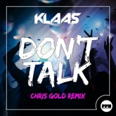 Don't Talk (Chris Gold Remix) - Single