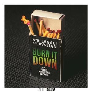 Burn It Down (feat. Fuego, Konshens & Satori) - Single Mp3 Download