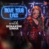 Move Your Lakk With Sonakshi Sinha