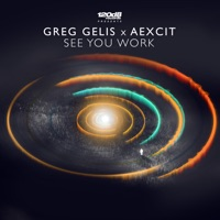 See You Work - Single