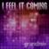 I Feel It Coming (ixdream Remix) - Grandmix
