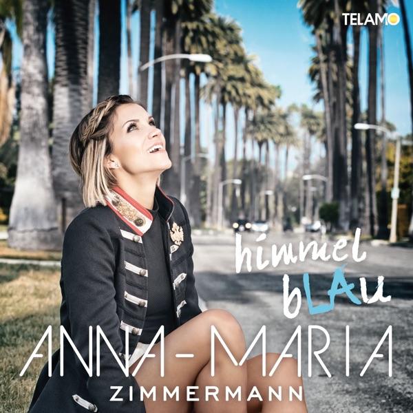 Anna-Maria Zimmermann mit Himmelblaue Augen (Single Mix)