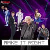 MAKE IT RIGHT! - Single