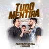 Tudo Mentira Ao Vivo feat Felipe Araújo Single