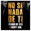No Sé Nada de Ti - Single, Franco de Vita & Nicky Jam