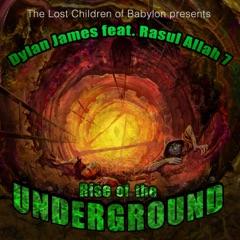 Lost Children of Babylon Presents Rise of the Underground (feat. Rasul Allah7)