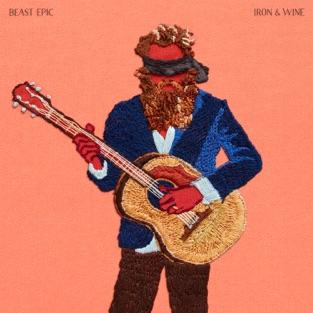 Beast Epic – Iron & Wine