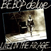 Be Bop Deluxe - Shine