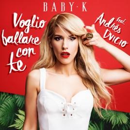Voglio ballare con te (feat. Andrés Dvicio) - Single di ...