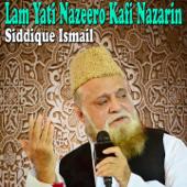 Kabe Ki Ronak Kabe Ka Manzar-Siddique Ismail