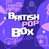 British Pop Box