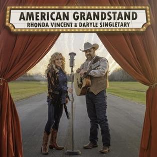 American Grandstand – Rhonda Vincent & Daryle Singletary