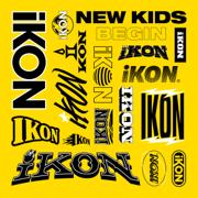 NEW KIDS: BEGIN - EP - iKON - iKON