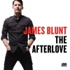 The Afterlove (Extended Version), James Blunt