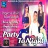 Party To Night - Single ジャケット写真