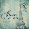 Paris Jazz Vibes: Top Instrumental Jazz Music, Mellow Sounds for Relaxation & Well-Being, Restaurant Background Melody - Paris Restaurant Piano Music Masters