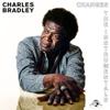 Changes (The Instrumentals) - Charles Bradley