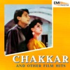 Chakkar & Other Film Hits