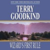 Wizard's First Rule: Sword of Truth, Book 1 (Unabridged)