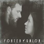 Porter Union - Maybe It'll Rain