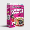 You Don't Know Me (Dre Skull Remix) [feat. RAYE & Spice] - Single, Jax Jones