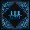 K.A.R.D Project, Vol. 3 - Rumor - Single, KARD