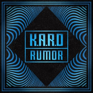 KARD - K.A.R.D Project, Vol. 3 - Rumor