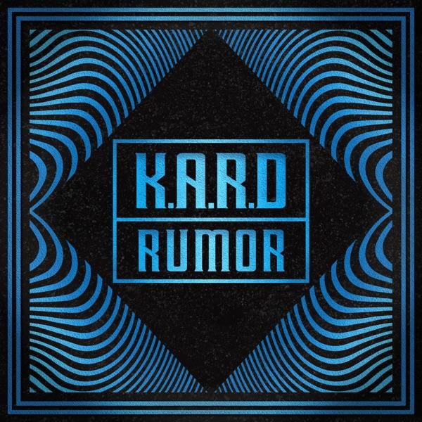 K.A.R.D Project, Vol. 3 - Rumor - Single
