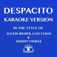 Despacito (In the Style of Justin Bieber, Luis Fonsi & Daddy Yankee) [Karaoke Version] - Single