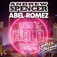 Don't Hold Back (feat. James Stefano) [Remixes] - EP