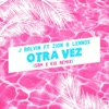 Otra Vez SBM X KID Remix feat J Balvin Zion Lennox Single