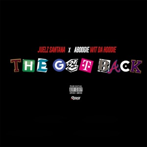 The Get Back (feat. A Boogie Wit da Hoodie) - Single Mp3 Download