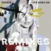 Life Goes On Remixes