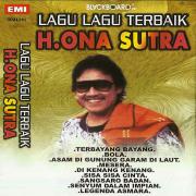 Lagu Lagu Terbaik H. Ona Sutra - H. Ona Sutra - H. Ona Sutra