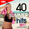 40 Summer Hits 2017 Workout Session (Unmixed Compilation for Fitness & Workout 128 - 150 Bpm / 32 Count) - Various Artists